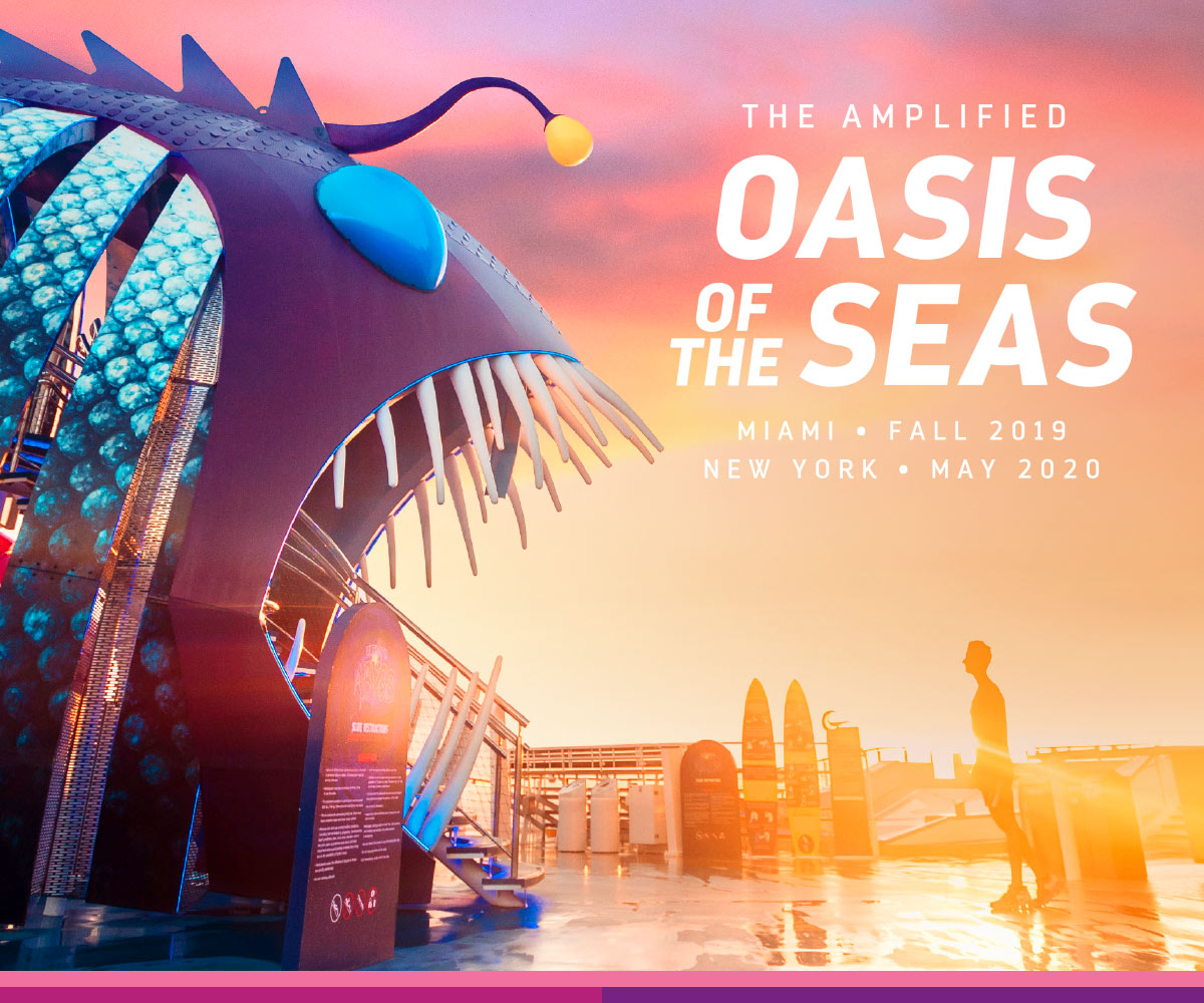 THE AMPLIFIED OASIS OF THE SEAS