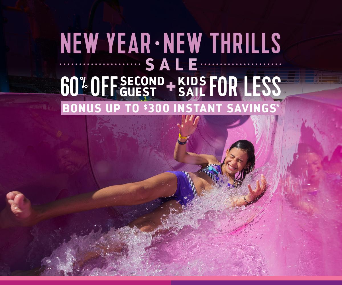 NEW YEAR NEW THRILLS SALE
