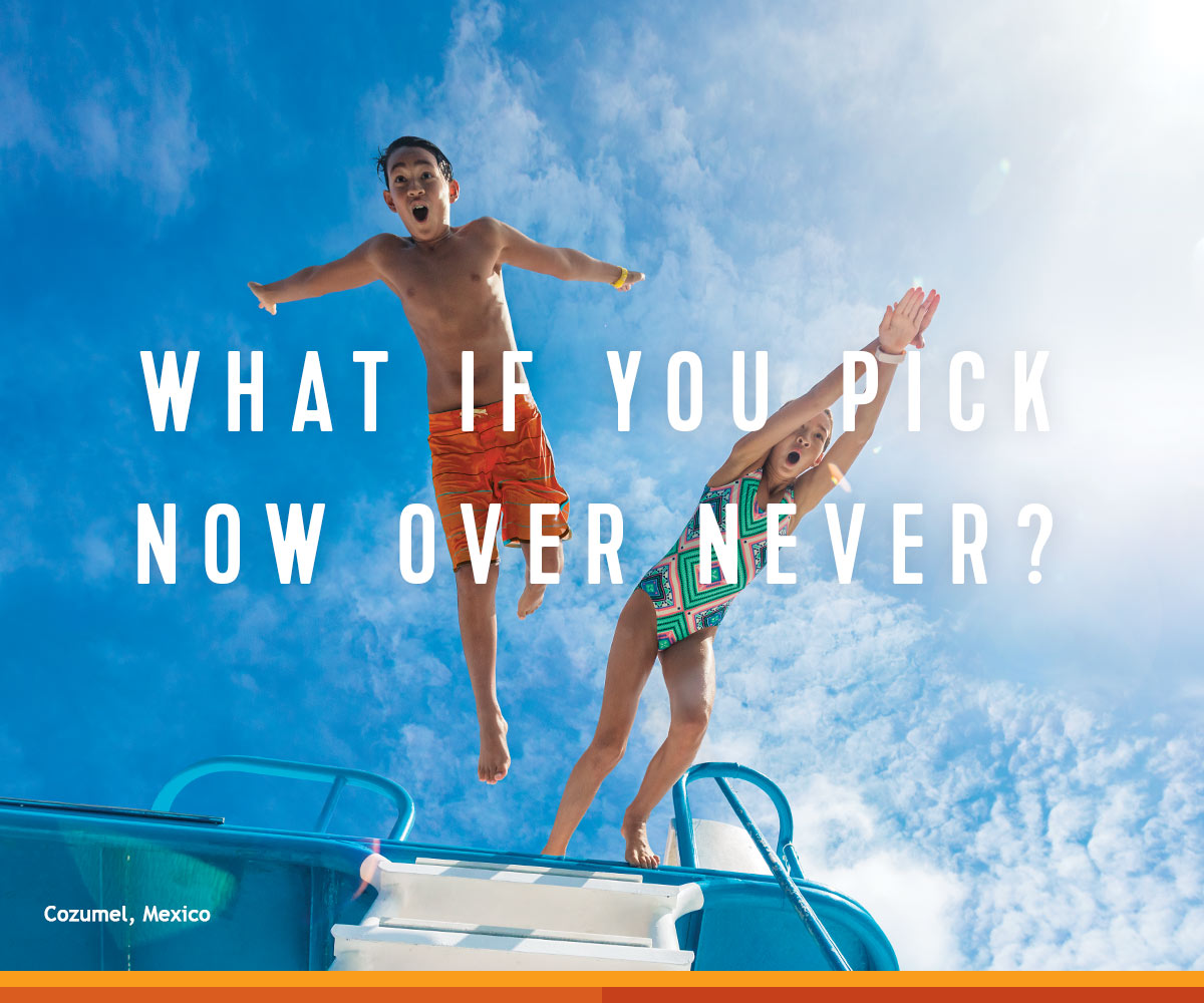What If You Picked Now Over Never?