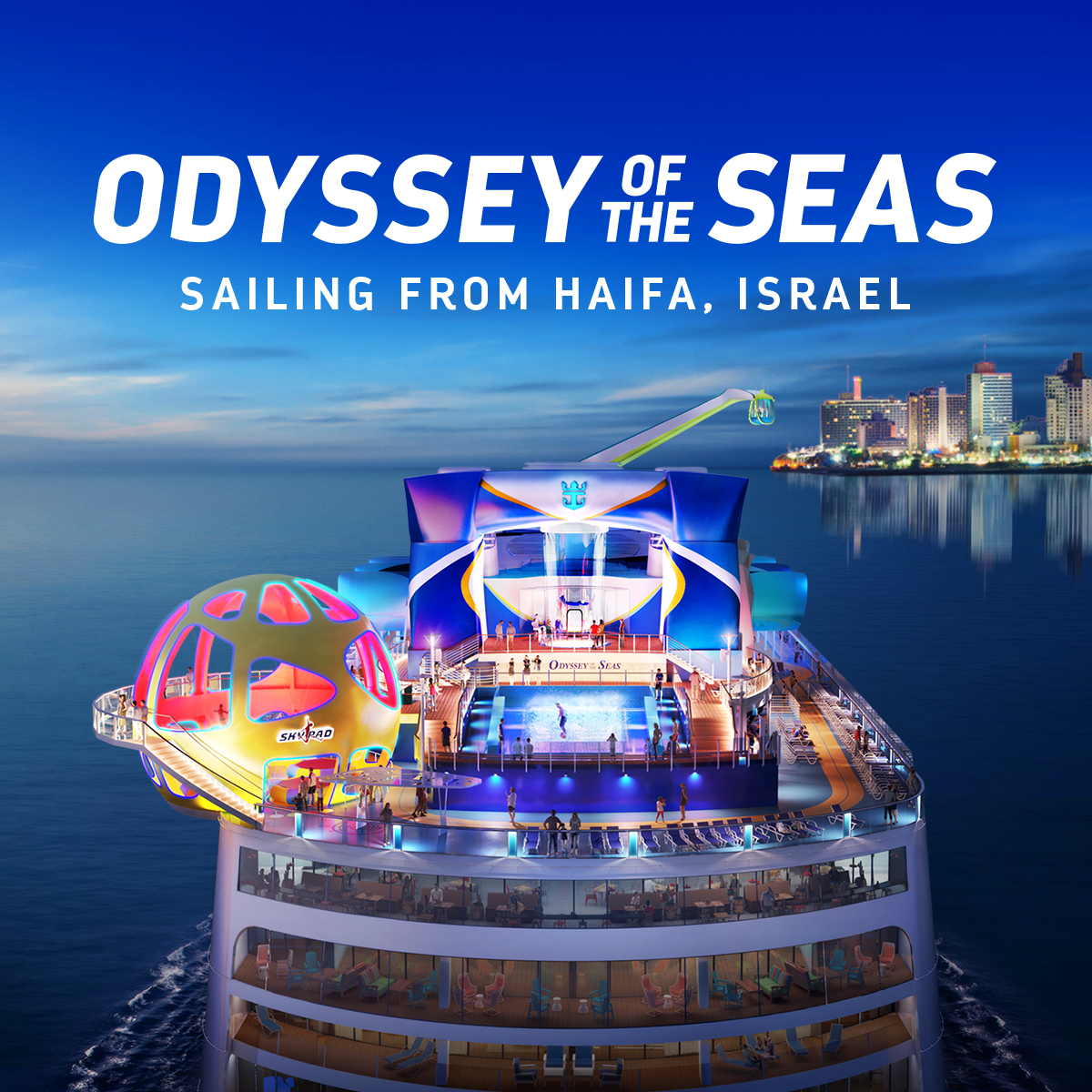 ODYSSEY OF THE SEAS SAILING FROM HAIFA